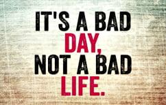 ΝΕΑ ΕΙΔΗΣΕΙΣ (Τι να κάνεις αν η μέρα σου πάει από το κακό στο χειρότερο)