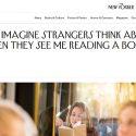 ΝΕΑ ΕΙΔΗΣΕΙΣ (The New Yorker: Τι φαντάζομαι πως σκέφτονται οι άγνωστοι όταν διαβάζω το βιβλίο μου)