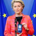ΝΕΑ ΕΙΔΗΣΕΙΣ (H Ούρσουλα Φον Ντερ Λάιεν ανακοίνωσε την ευρωπαϊκή της περιοδεία με το ψηφιακό πιστοποιητικό στο χέρι)